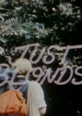Just Blonds - Scene 1